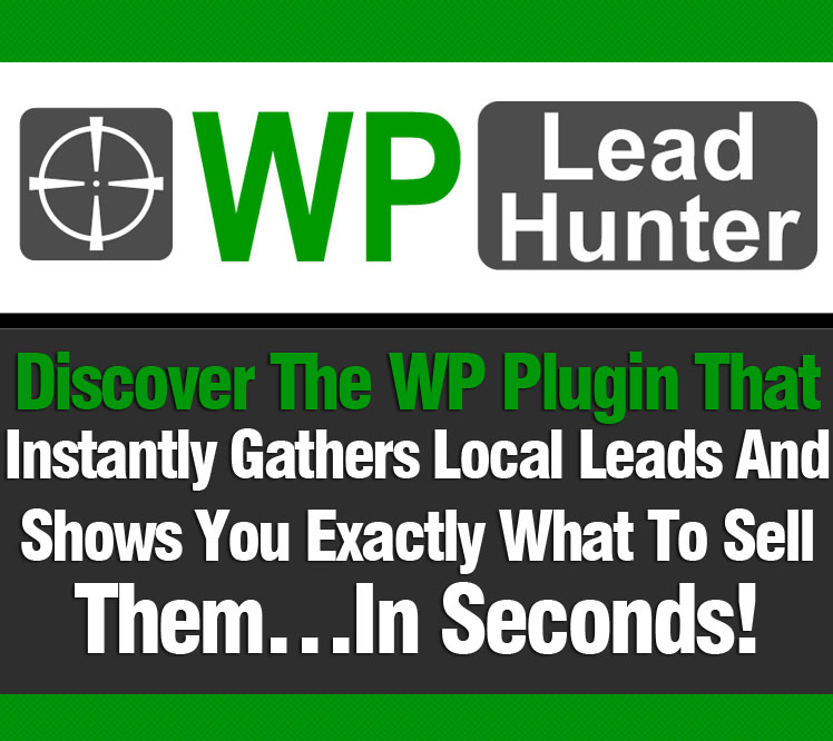Get wp lead hunter top wso free downloads blackhat discover the wp lead hunter plugin that instantly gathers local leads and shows you exactly what to sell themin seconds malvernweather Gallery